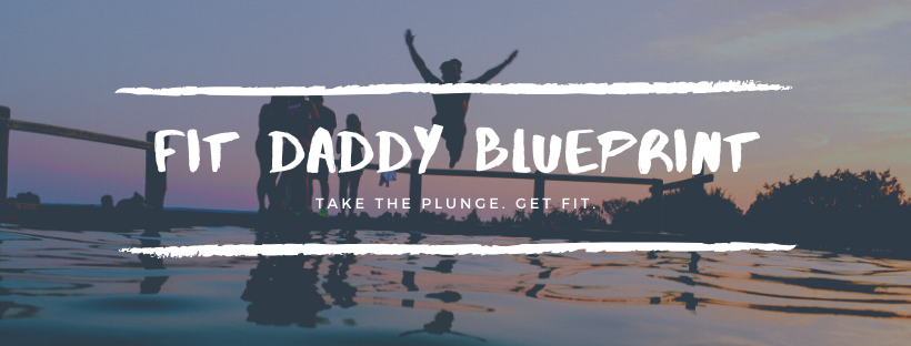 Fit Daddy Blueprint